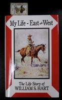 BKET William S. Hart: My Life East and West: The Life Story of William S. Hart