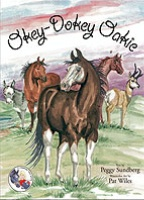 A BKCH Cowgirl Peg Sundberg Series: Okey-Dokey Oakie SIGNED 2014 Buckaroo Book Shop