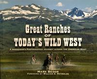 BK Mark Bedor: Great Ranches of Today's Wild West SIGNED SALE