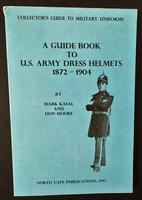 BK Donald W. Moore: A Guide Book to U.S. Army Dress Helmets 1872-1904 SALE