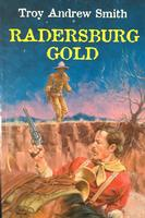 ZSold Troy Andrew Smith: Radersburg Gold SOLD