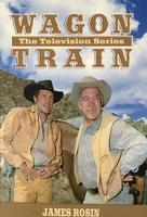 BKET James Rosin: Wagon Train: The Television Series SIGNED SALE
