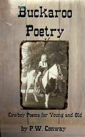 BKPT PW Conway: Buckaroo Poetry Cowboy Poems for Young and Old Special Order