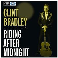 A CD Clint Bradley: Riding After Midnight, Radio Guest