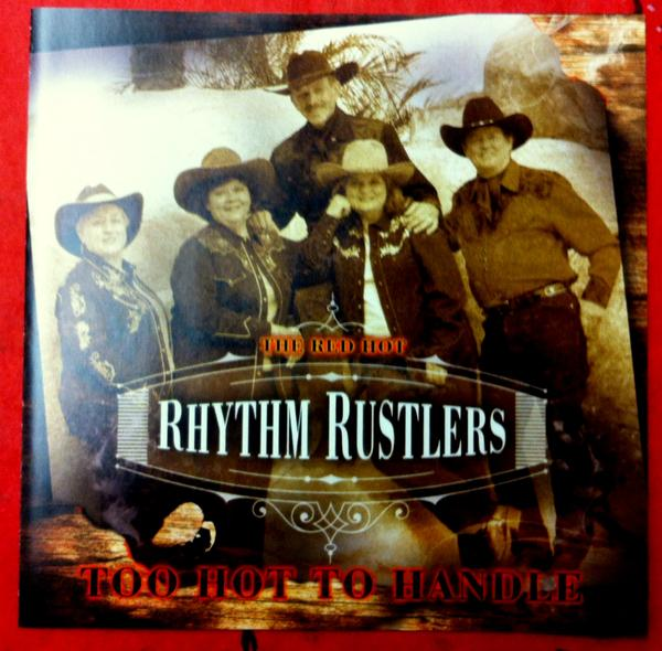 A CD The Red Hot Rhythm Rustlers: Too Hot To Handle, CD WINNER,  2014 SCVTV Concert Series, 2015 Radio Guest