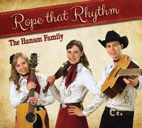 A CD Hanson Family: Rope That Rhythm, Radio Guests, SCVTV OutWest Concert, Special Order