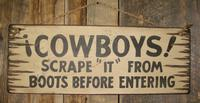 Wall Sign Home: Cowboys! Scrape