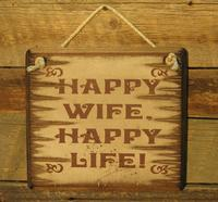 Wall Sign Advice: Happy Wife Happy Life!