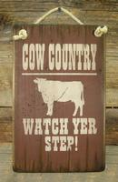Wall Sign Barn: Cow Country Watch Yer Step