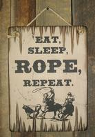 Wall Sign Barn: Horses Eat, Sleep, Rope, Repeat