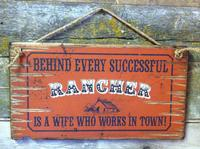 Wall Sign Advice: Behind Every Successful Rancher