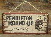 Wall Sign Rodeo: Pendleton Round-Up, Let'Er Buck!