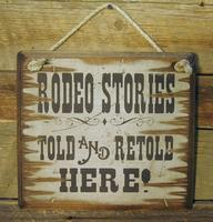 Wall Sign Rodeo: Rodeo Stories Told And Retold Here!