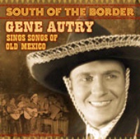 CD Gene Autry: Gene Autry Sings Songs of Old Mexico