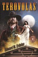 A BKFCT Edward M. Erdelac: Terovolas The Van Helsing Papers 1891 2014 Buckaroo Book Shop