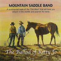 SALE CD Mountain Saddle Band: The Ballad of Kitty Jo, Radio Guest SALE