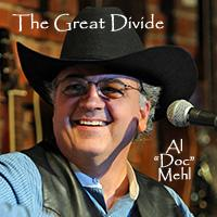 CD Al Doc Mehl: The Great Divide, Around The Barn Radio Guest
