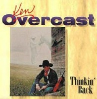 SALE CD Ken Overcast: Thinkin' Back SALE