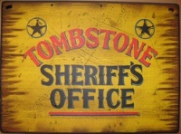 ZSold Cowboy Brand Furniture: Wall Sign-Movie-Tombstone-Sheriff's Office