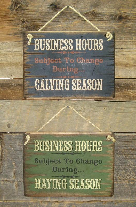 Wall Sign Business: Haying and Calving Season Business Hours Reversible