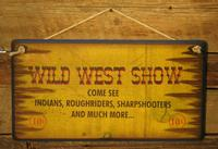 Wall Sign Vintage: The Real Wild West Show
