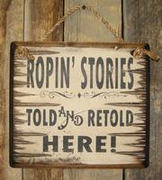 Wall Sign Rodeo: Ropin' Stories Told and Retold Here!