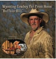 CD Buffalo Bill Boycott: Wyoming Cowboy Far From Home, 2013 Around The Barn Guest